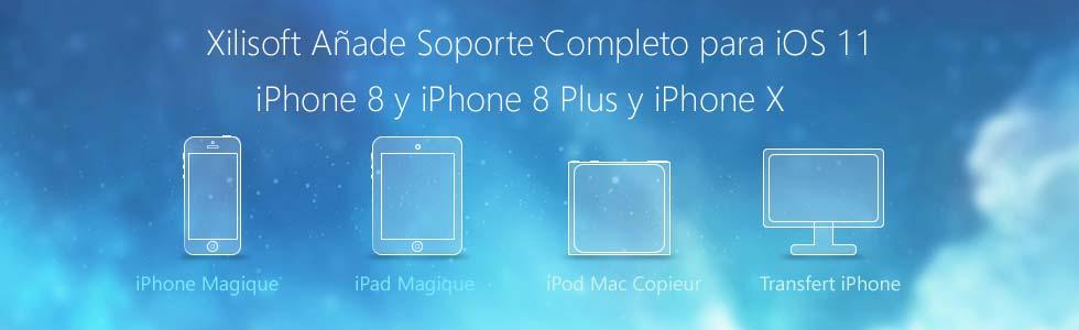 Xilisoft Soportar iOS 11